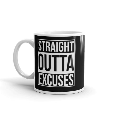 Straight Outta Excuses Mug