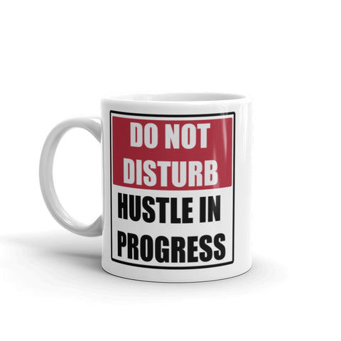 Hustle in Progress Mug