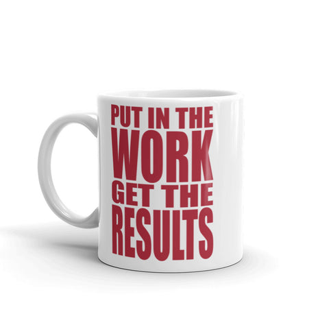 Work Gets Results Mug