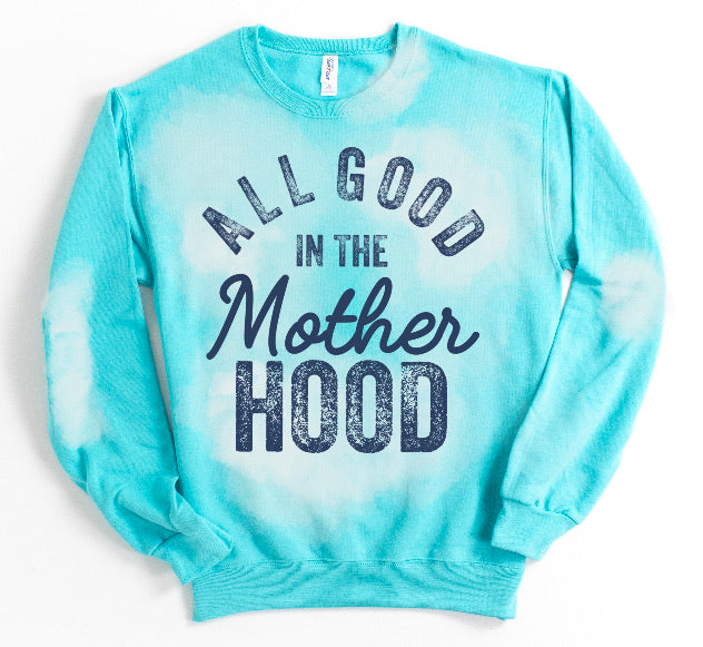 All Good In the Mother Hood Bleached Sweatshirt