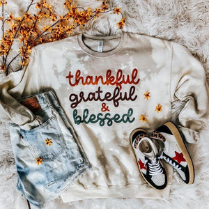 Thankful Greatful Blessed Bleached Sweatshirt