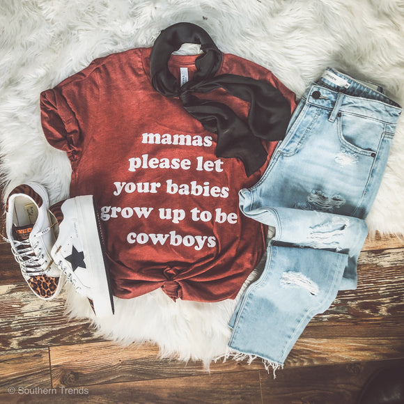 Mamas Please- Clay Tee