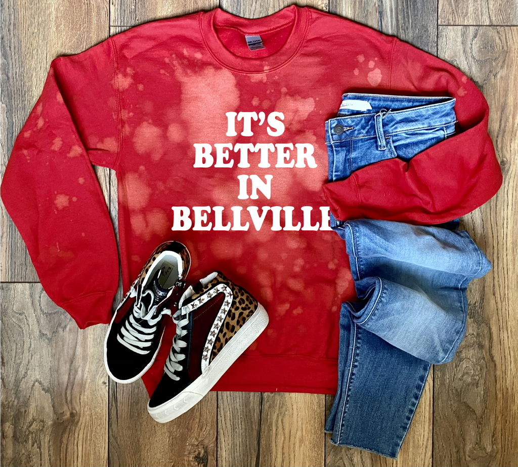 It's Better In Bellville Bleached Sweatshirt