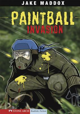 Paintball Invasion by Jake Maddox