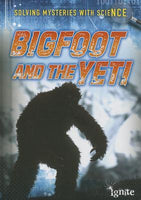 Solving Mysteries with Science - Bigfoot and the Yeti