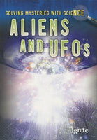 Solving Mysteries with Science - Aliens and UFO's