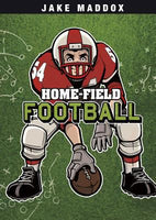 Home-field Football by Jake Maddox