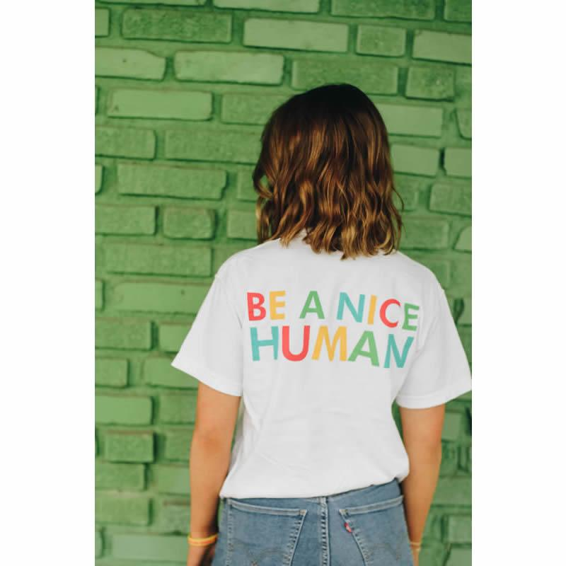 Be a Nice Human/T-Shirt Front Decal