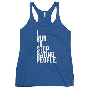 I Run To Stop Hating People - Blue Women's Racerback Tank