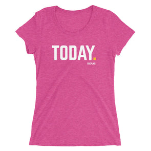 TODAY. - Berry Ladies' Short Sleeve T-Shirt