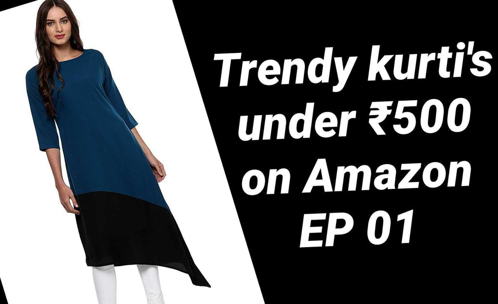 Latest New Kurti's to buy online under Rs.500 - trendy kurtis - Affordable Fashion EP 01