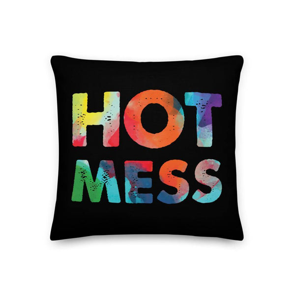 Hot Mess Premium Pillow - Queer In The World: The Store