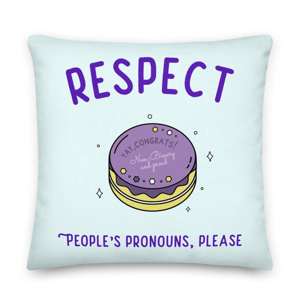 Respect People's Pronouns Please Premium Pillow - Queer In The World: The Store