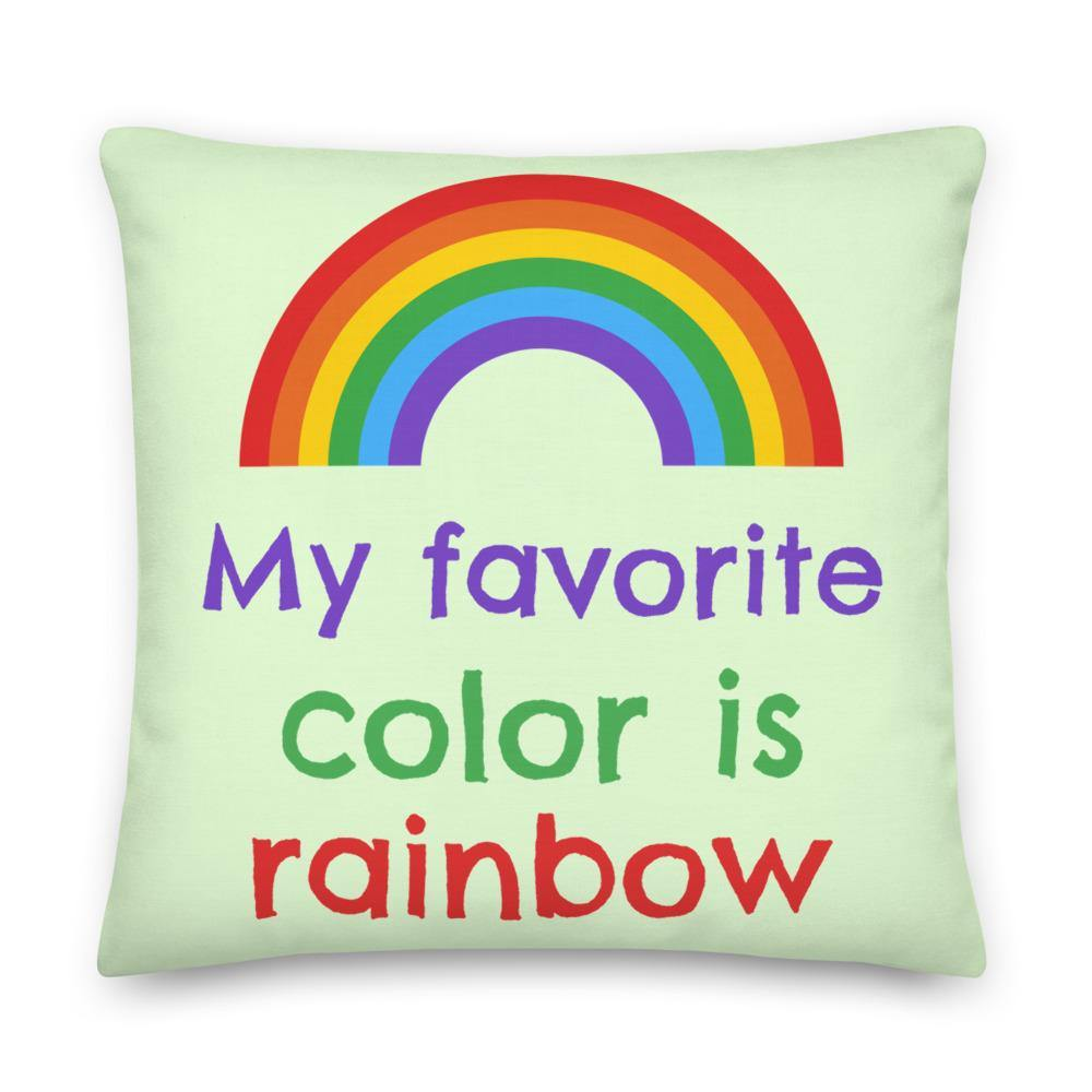 My Favourite Color Is Rainbow Premium Pillow - Queer In The World: The Store