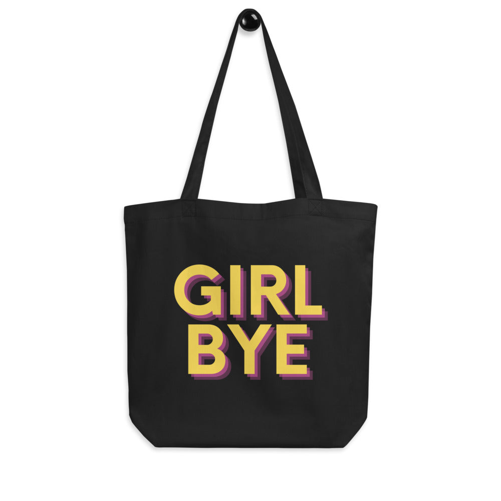 Girl Bye Eco Tote Bag