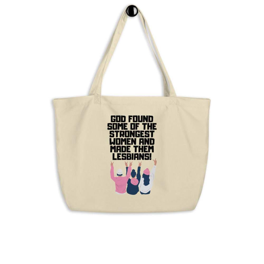 The Strongest Women Large Organic Tote Bag
