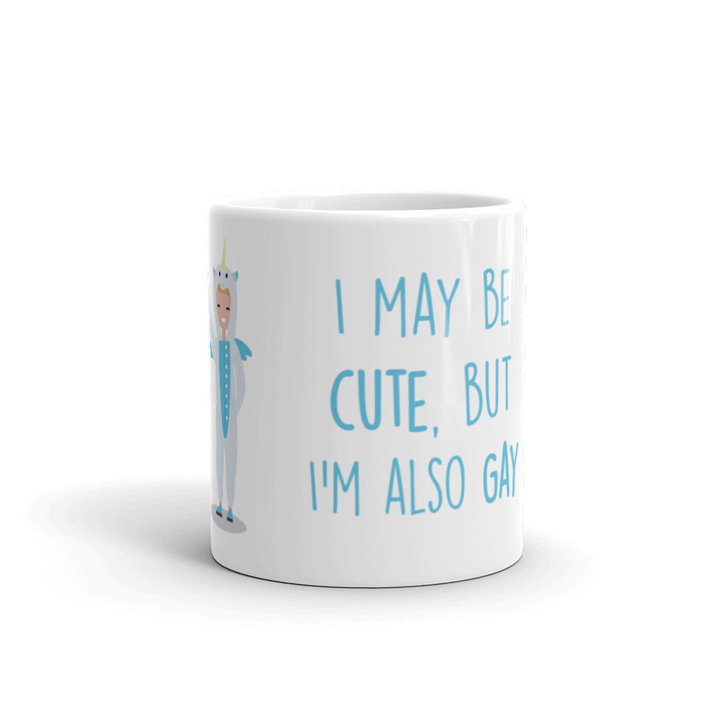 Cute But Gay Mug