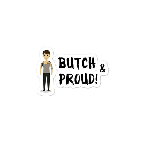 Butch & Proud Bubble-Free Stickers