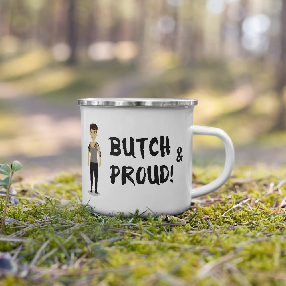 Butch & Proud Enamel Mug - Queer In The World: The Store