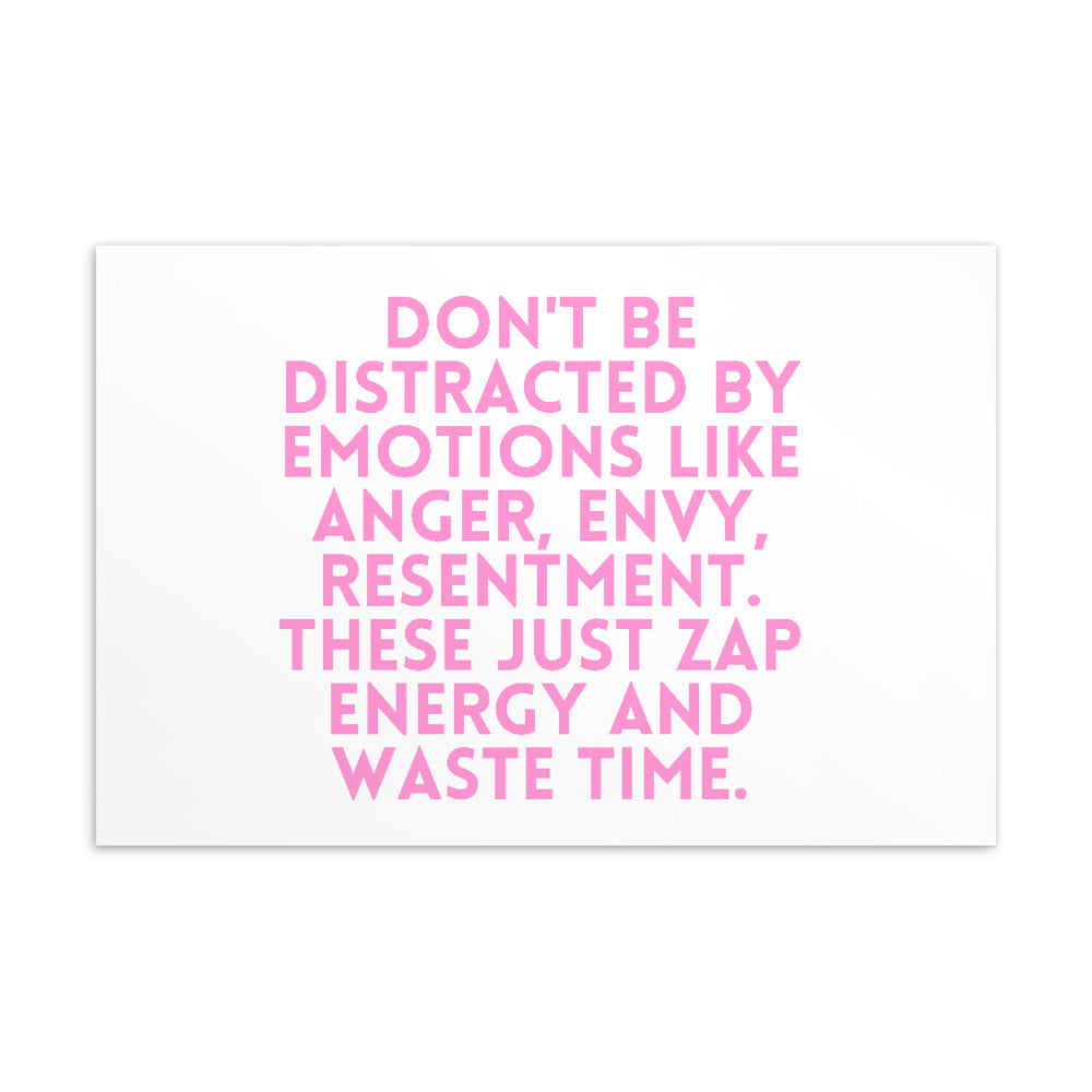 Don't Be Distracted By Emotions Postcard