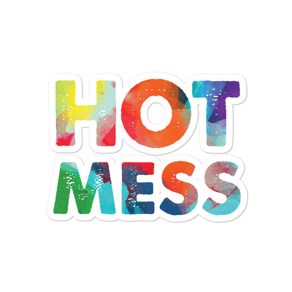 Hot Mess Bubble-Free Stickers