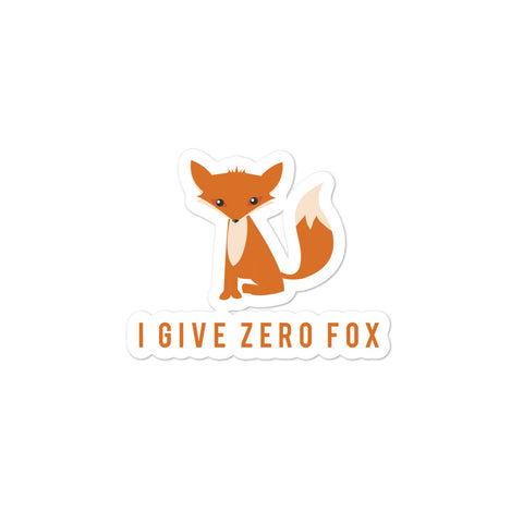 I Give Zero Fox Bubble-Free Stickers