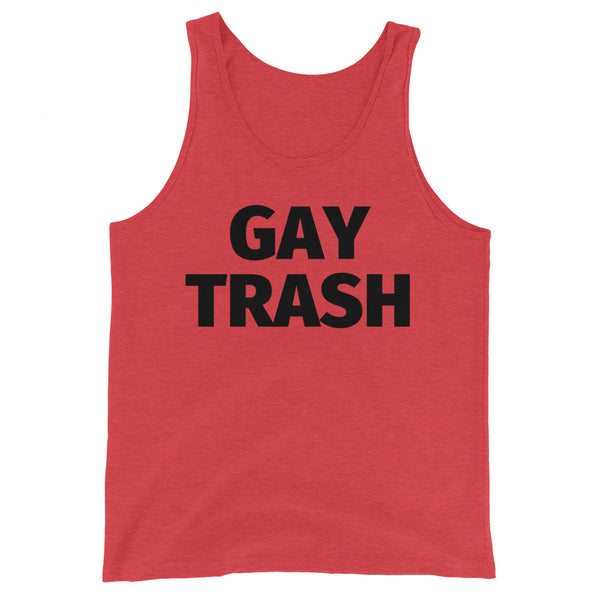Gay Trash Unisex Tank Top