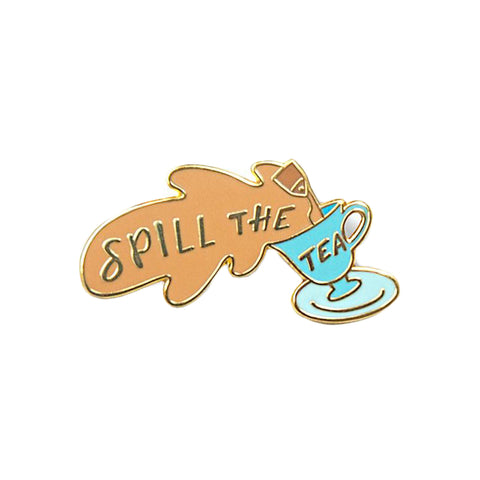 Spill The Tea Enamel Pin