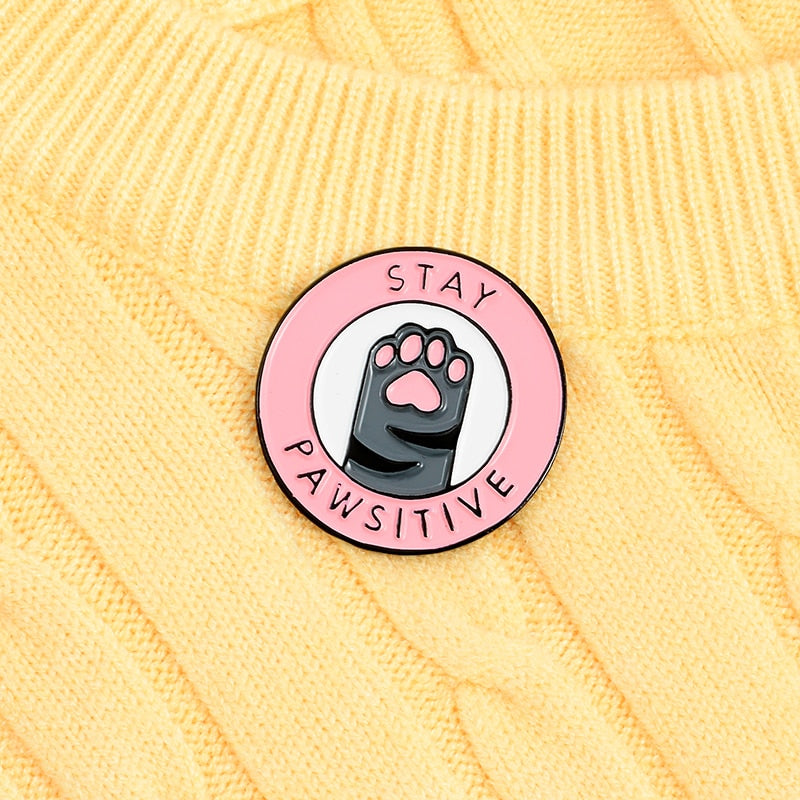 Stay Pawsitive Enamel Pin