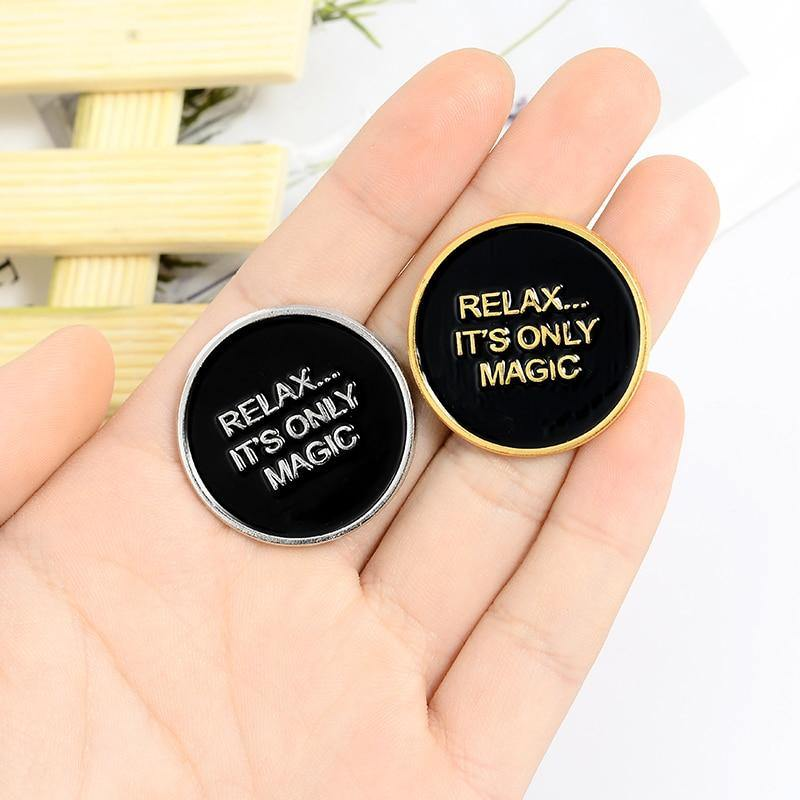Relax...It's Only Magic Enamel Pin - Queer In The World: The Store