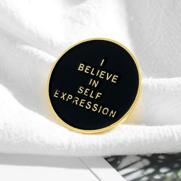 I Believe In Self Expression Enamel Pin