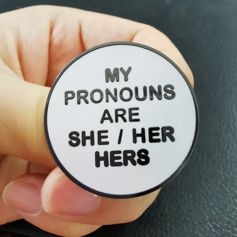 My Pronouns Are She/Her/Hers Enamel Pin
