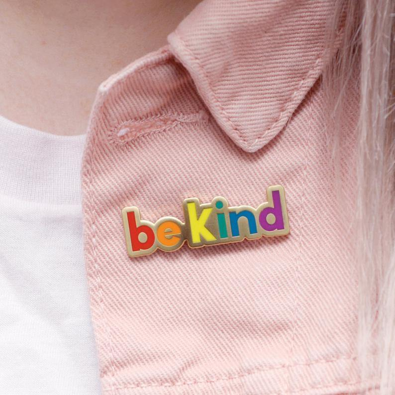 Be Kind Enamel Pin - Queer In The World: The Store