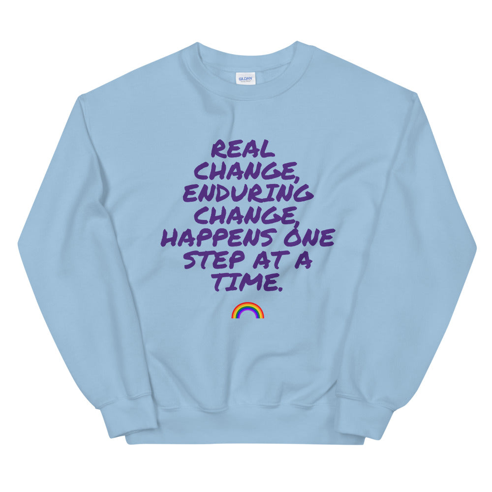 Real Change Enduring Change Unisex Sweatshirt