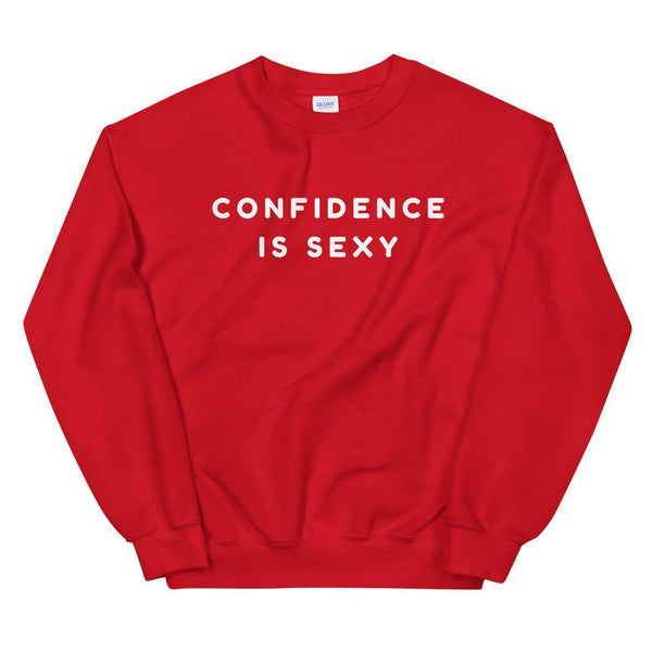 Confidence Is Sexy Unisex Sweatshirt - Queer In The World: The Store