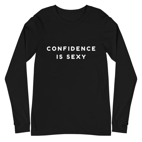 Confidence Is Sexy Unisex Long Sleeve Tee - Queer In The World: The Store