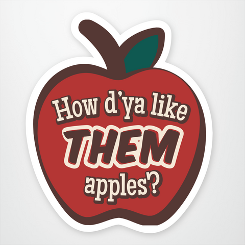 How Do You Like Them Apples?