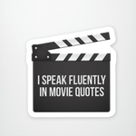 I Speak in Movie Quotes