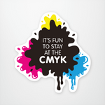 It's Fun To Stay at the CMYK