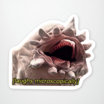 Laughs Microscopically