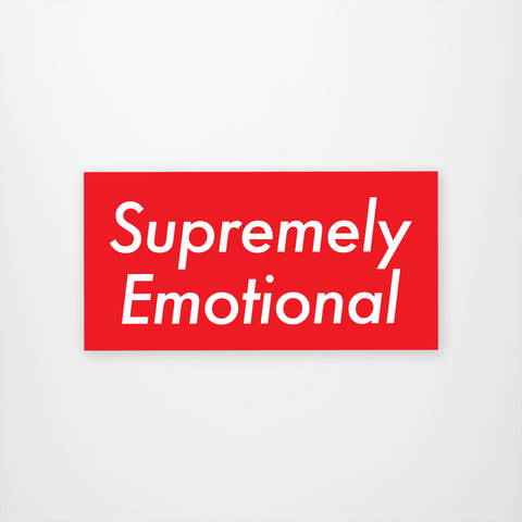 Supremely Emotional