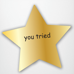 You Tried Comic Sans Gold Star