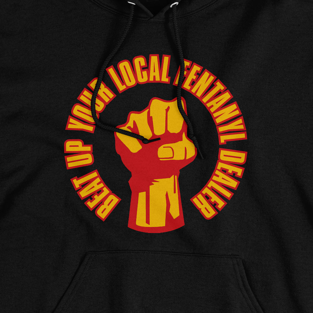 Load image into Gallery viewer, Beat Up Your Local Fentanyl Dealer Hoodie