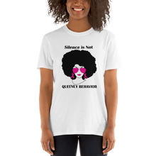 Load image into Gallery viewer, Breast Cancer Awareness Shirt - Silence is Not Queenly Behavior