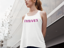 Load image into Gallery viewer, Thriver Tank Top