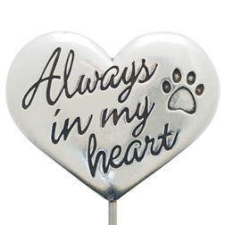 Always In My Heart Garden Stake