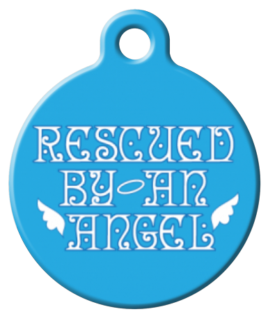 Rescued by An Angel Pet id Tag
