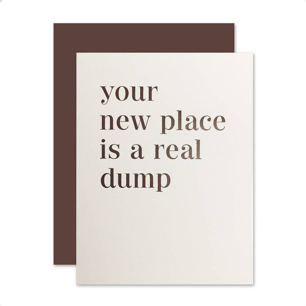 Your Place is a Real Dump Card