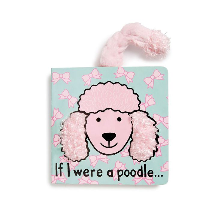 If I Were a Poodle Touch and Feel Board Book