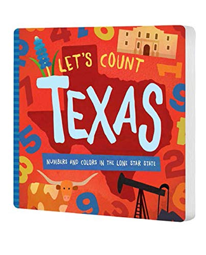 Let's Count Texas : Numbers and Colors in the Lone Star State